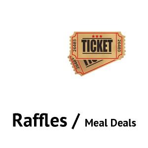 Raffles / Meal Deals